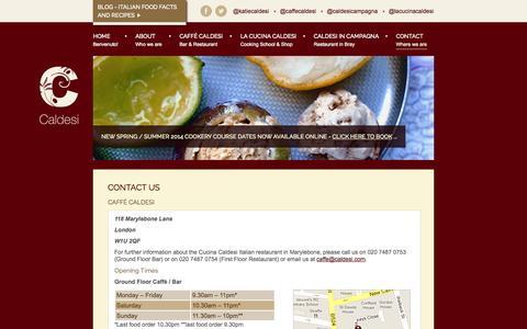 Screenshot of Contact Page caldesi.com - Contact us | Italian restaurant Marylebone High Street London | Caldesi - Italian Restaurant & Cookery School - captured Oct. 1, 2014
