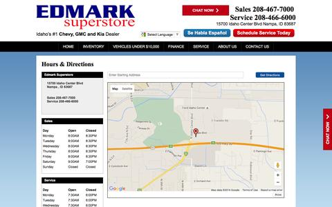Screenshot of Hours Page edmarknampa.com - Edmark Superstore Hours & Directions - Nampa Buick,Cadillac,Chevrolet,GMC,Kia dealer in Nampa ID - New and Used Buick,Cadillac,Chevrolet,GMC,Kia dealership Boise Meridian Emmett ID - captured Jan. 26, 2016