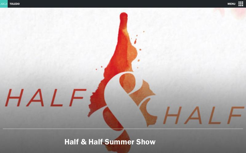 Half & Half Summer Show | AIGA Toledo