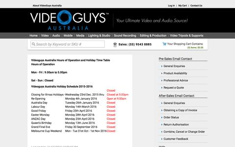 Screenshot of Hours Page videoguys.com.au - Videoguys Australia Hours of Operation and Holiday time table - captured Jan. 28, 2016