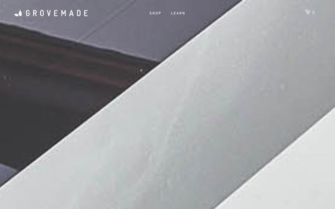 Screenshot of Home Page grovemade.com - Grovemade - captured Dec. 31, 2015