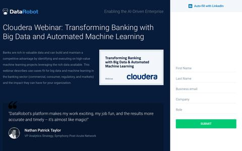 Screenshot of Landing Page datarobot.com - Cloudera: Transforming Banking with Automated Machine Learning - captured Sept. 19, 2018