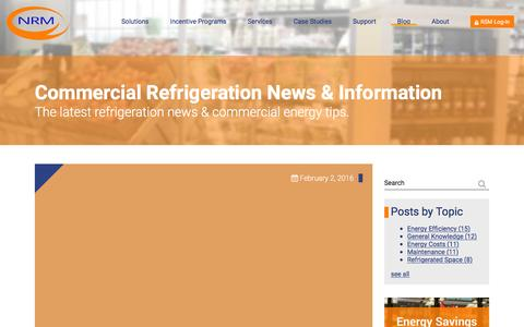 Screenshot of Blog nrminc.com - Commercial Refrigeration News, Information, & Energy Tips. - captured Feb. 28, 2016