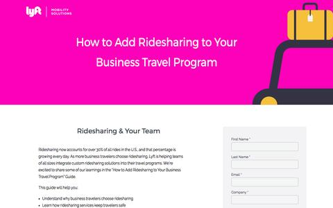 Screenshot of Landing Page lyft.com - Guide to Ridesharing And Business Travel Programs | Lyft - captured April 20, 2017