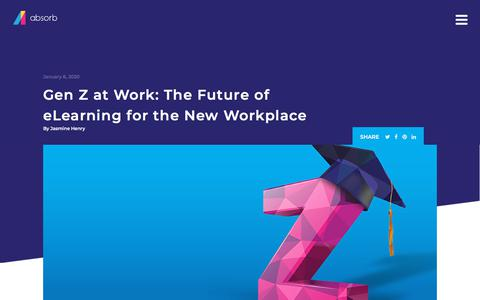 Screenshot of Blog absorblms.com - Gen Z at Work: The Future of eLearning for the New Workplace | Absorb LMS Software - captured Jan. 11, 2020