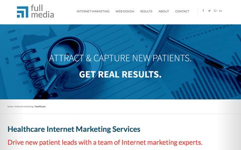 Screenshot of fullmedia.com - Healthcare & Medical Marketing | Full Media - captured April 24, 2017