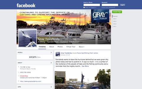 Screenshot of Facebook Page facebook.com - Gray Taxidermy - Pompano Beach, FL - Fishing, Taxidermist | Facebook - captured Oct. 23, 2014
