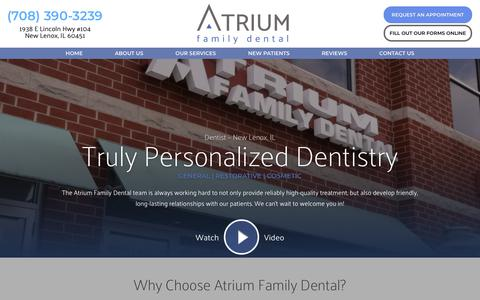 Screenshot of Home Page atriumfamilydental.com - Dentist New Lenox | Cosmetic Dentistry | Atrium Family Dental - captured Dec. 9, 2018