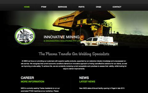 Screenshot of Home Page imes.com.au - Plasma Transfer Arc Welding, Fabrication of Wear Parts Australia - Innovative Mining and Engineering - captured Oct. 6, 2014