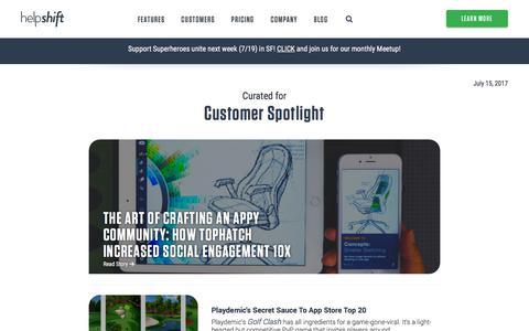 Screenshot of Case Studies Page helpshift.com - In-app Customer Support   Helpshift Blog   Customer Spotlight - captured July 15, 2017