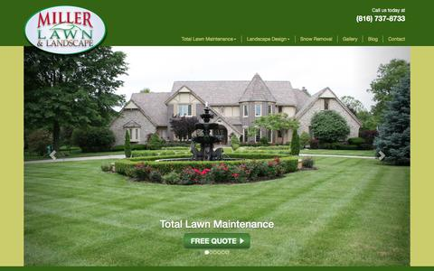 Screenshot of Home Page millerlawn.com - Miller Lawn & Landscape | Kansas City, Overland Park - captured Feb. 13, 2016