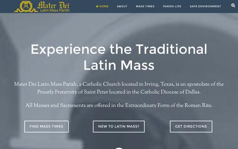 Screenshot of Home Page materdeiparish.com - Mater Dei Latin Mass Parish - A parish of the Catholic Diocese of Dallas, served by the Priestly Fraternity of St. Peter - captured Oct. 6, 2014