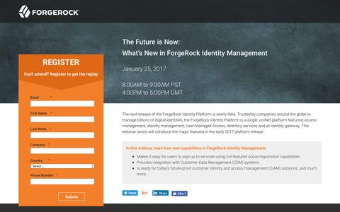 Screenshot of Landing Page forgerock.com - The Future is Now: What's New in ForgeRock Identity Management - captured Feb. 10, 2017