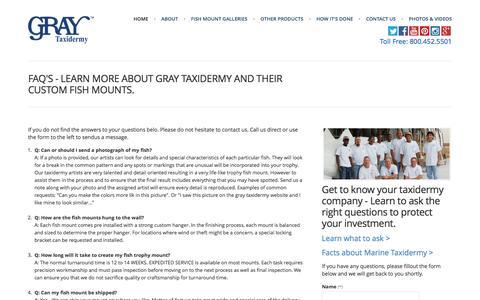 Screenshot of FAQ Page graytaxidermy.com - Gray Taxidermy FAQ's | mounted fish | fish trophy - captured Nov. 14, 2016