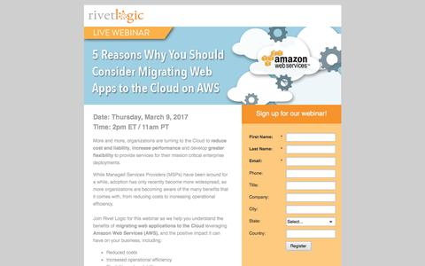 Screenshot of Landing Page rivetlogic.com - 5 Reasons Why You Should Consider Migrating Web Applications to the Cloud on AWS - captured Sept. 2, 2017
