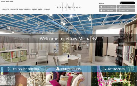 Screenshot of Home Page jeffreymichaels.com - Jeffrey Michaels | Premiere representatives for decorative fabrics, trimmings, wallcoverings, drapery hardware, natural window coverings, and outdoor/indoor furniture. - captured Sept. 20, 2018