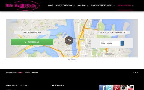 Screenshot of Locations Page getthreadednow.com - Eyebrow Threading | Eyebrow Shaping \| Brow & Facial Threading \| Eye Brow Threading Bar & Salon \| Sydney CBD, Wynyard, Metcentre, Top Ryde City, Blacktown, Brisbane CBD & More! - captured Nov. 2, 2014