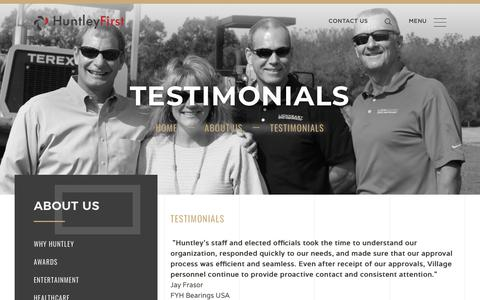 Screenshot of Testimonials Page huntleyfirst.com - Huntley rsquo s staff and elected officials took the time to understand our organization, responded quickly to our needs, and made sure that our approval process was efficient and seamless - captured Sept. 30, 2018