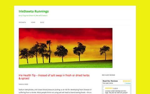 Screenshot of Blog iriedawta.com - IrieDawta Runnings - Evr'y Ting Irie! Dream It, We will Create It - captured Oct. 6, 2014