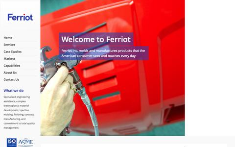 Screenshot of Home Page ferriot.com - Injection Molding | Contract Manufacturing | Ferriot Inc. | A full‐service contract manufacturer and molder of engineered resins. - captured Oct. 5, 2014