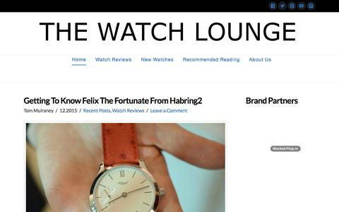 Screenshot of Home Page thewatchlounge.com - The Watch Lounge - The Luxury Watch Lover's Magazine - captured Jan. 12, 2016