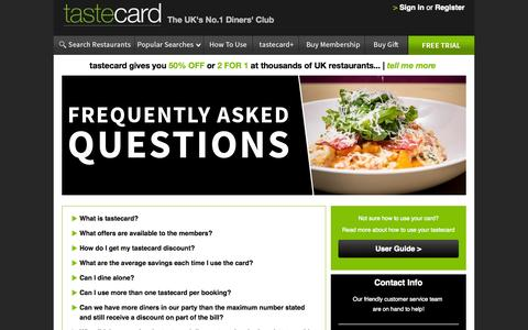 Screenshot of FAQ Page tastecard.co.uk - tastecard FAQs | 2 For 1 Or 50% Off Restaurants - captured Oct. 26, 2014