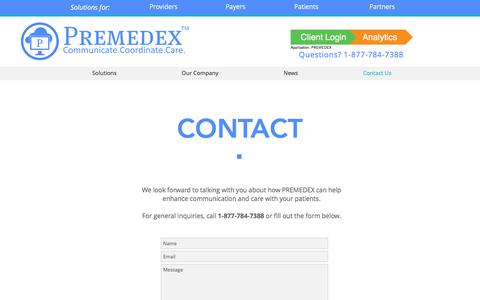 Screenshot of Contact Page premedex.com - Contact PREMEDEX | Need a trusted partner for post-discharge calls? - captured May 12, 2017