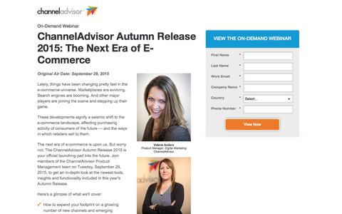Screenshot of Landing Page channeladvisor.com - ChannelAdvisor Autumn Release 2015: The Next Era of E-Commerce | ChannelAdvisor - captured Feb. 25, 2017