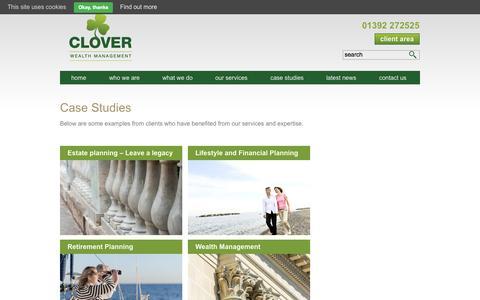 Screenshot of Case Studies Page cloverwealth.co.uk - Case Studies - Clover Wealth Management - captured Oct. 3, 2014