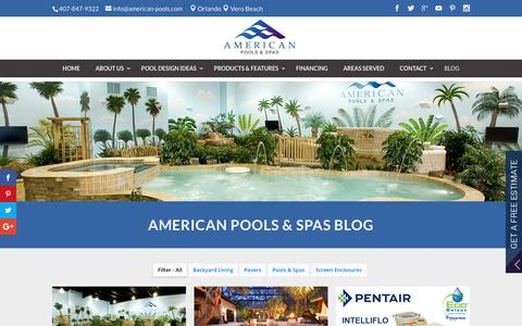 Screenshot of Blog american-pools.com - Orlando Pool and Spa Blog - Tips on buying a pool or hot tub - captured Oct. 8, 2017