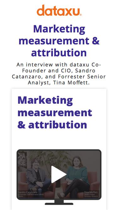 Marketing Measurement & Attribution | dataxu and Forrester Video