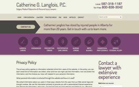 Screenshot of Privacy Page medicalmalpracticecalgary.com - Privacy Policy | Catherine Langlois Professional Corporation | Calgary, Alberta - captured Oct. 2, 2014