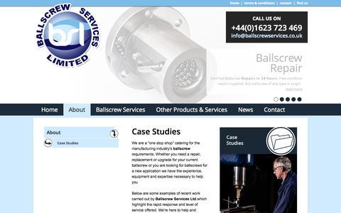 Screenshot of Case Studies Page ballscrewservices.co.uk - Case Studies - captured Oct. 27, 2014