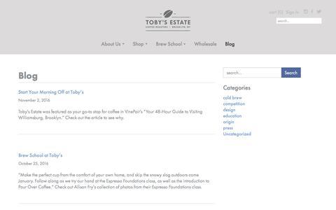 Screenshot of Blog tobysestate.com - Blog - Tobys Estate Coffee Roasters - captured Dec. 1, 2016