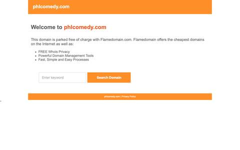 Screenshot of Home Page Privacy Page phlcomedy.com - Flamedomain Parking - captured Oct. 22, 2018