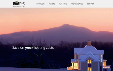 Screenshot of Home Page maineenergysystems.com - Maine Energy Systems - Fully-automatic wood pellet boiler central heating systems; sustainably heat with an alternative energy source and save. - captured Aug. 2, 2015