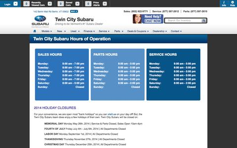 Screenshot of Hours Page twincitysubaru.com - Hours & Holiday Closures | Twin City Subaru in Berlin, VT - captured Oct. 6, 2014
