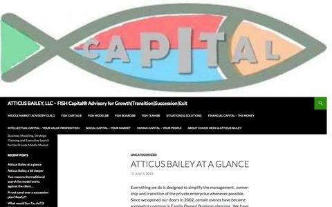 Screenshot of Home Page atticusbailey.com - ATTICUS BAILEY, LLC     –     FISH Capital® Advisory for Growth|Transition|Succession|Exit | Business Modeling, Strategic Planning and Executive Search for the Private Middle Market - captured Oct. 4, 2014