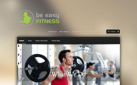 Screenshot of Home Page beeasyfitness.com - Be Easy Fitness - Simplifying Fitness - captured Oct. 5, 2014