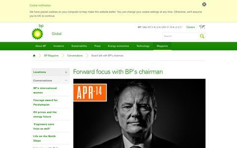 Screenshot of bp.com - Forward focus with BP's chairman | Conversations | BP Magazine | BP Global - captured March 19, 2016