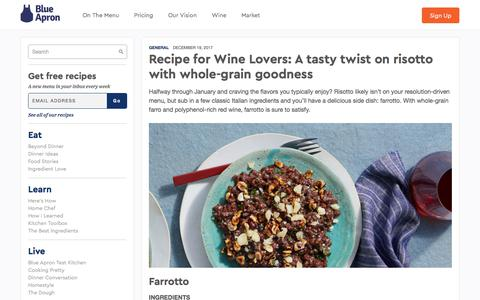 Screenshot of blueapron.com - Recipe for Wine Lovers: A tasty twist on risotto with whole-grain goodness | Blue Apron Blog - captured Jan. 4, 2018