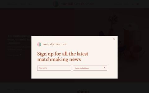 Screenshot of About Page mutualattraction.co.uk - About | Award winning London Dating Agency & Matchmaking Company - captured Oct. 20, 2018