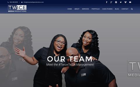 Screenshot of Team Page twicemediaproductions.com - Our Team - Professional Video Production by Twice Media - captured Dec. 21, 2016
