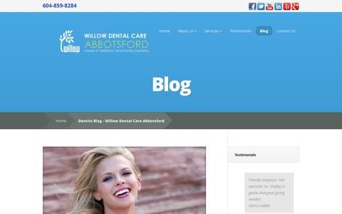 Screenshot of Blog willowdentalcareabbotsford.com - Dentist Blog - Willow Dental Care Abbotsford - captured Oct. 4, 2014
