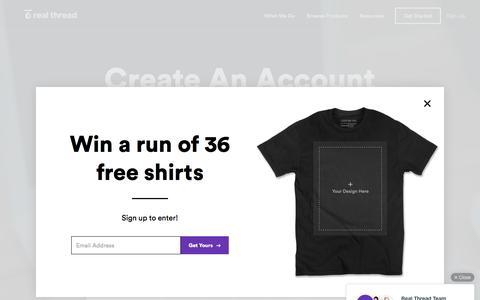 Screenshot of Signup Page realthread.com - Super Soft Custom T-Shirts | Real Thread - captured July 2, 2016