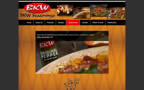 Screenshot of Testimonials Page bkwseasonings.com - BKW Seasonings - BKW Testimonials - captured Oct. 4, 2014