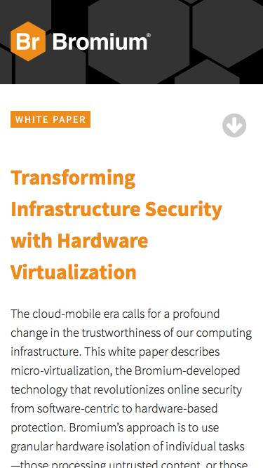 Bromium: White Paper - Transforming Infrastructure Security with Hardware Virtualization
