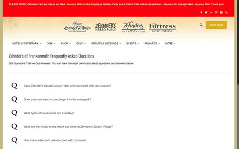 Screenshot of FAQ Page zehnders.com - Frequently Asked Questions | Zehnder's of Frankenmuth | Splash Village Hotel and Water Park | Zehnder's of Frankenmuth - captured Jan. 8, 2018