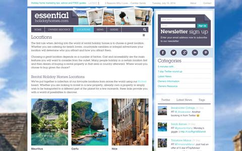 Screenshot of Locations Page essentialholidayhomes.com - What is the best location for rental holiday homes? - captured Oct. 2, 2014