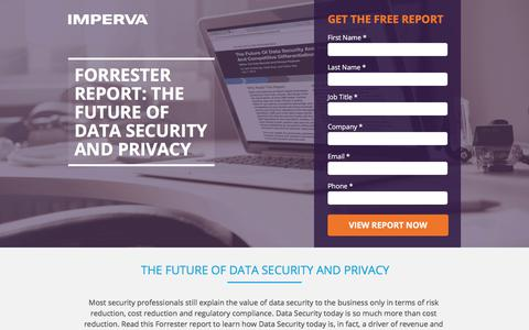Screenshot of Landing Page imperva.com - Forrester Report: The Future of Data Security and Privacy - captured July 6, 2017